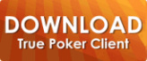 Download True Poker